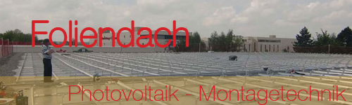 Photovoltaik - Montage - Moliendach